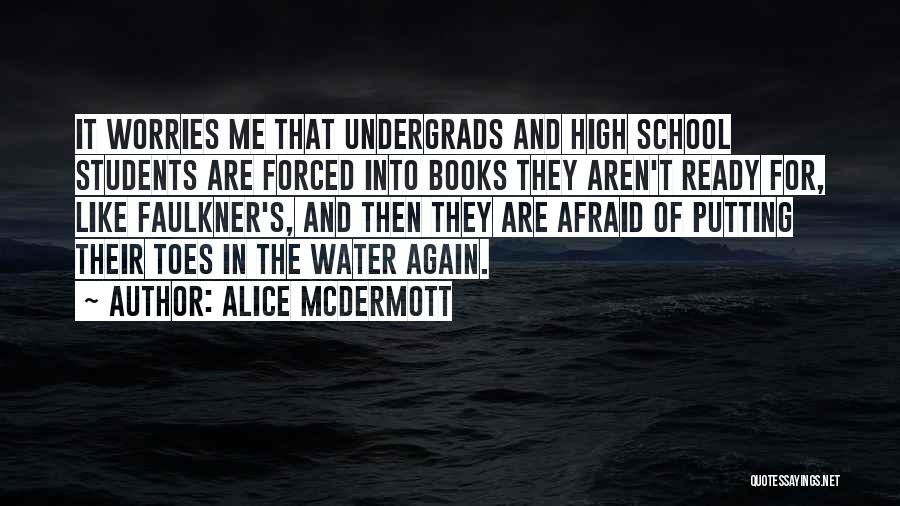 School Ready Quotes By Alice McDermott