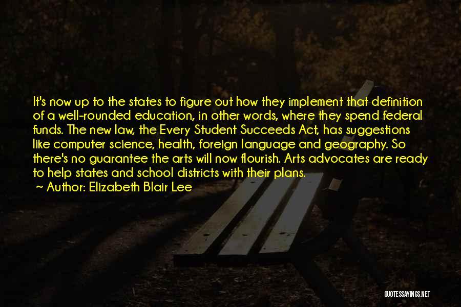 School Ready Quotes By Elizabeth Blair Lee