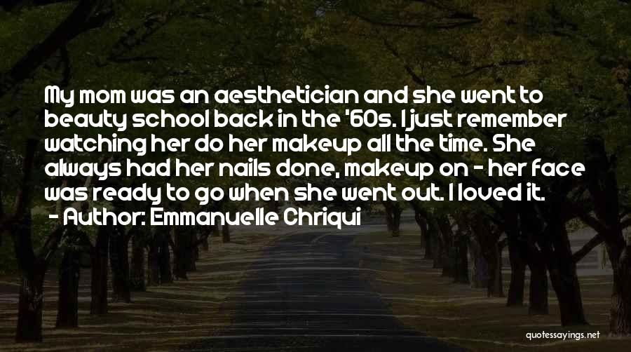 School Ready Quotes By Emmanuelle Chriqui