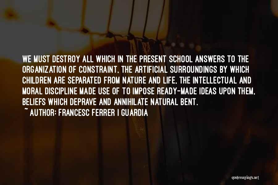 School Ready Quotes By Francesc Ferrer I Guardia