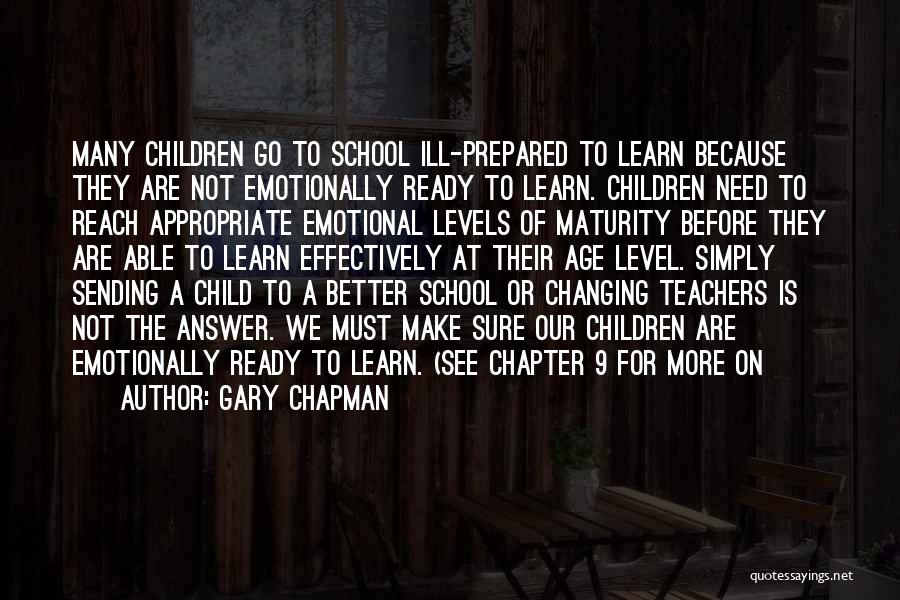 School Ready Quotes By Gary Chapman