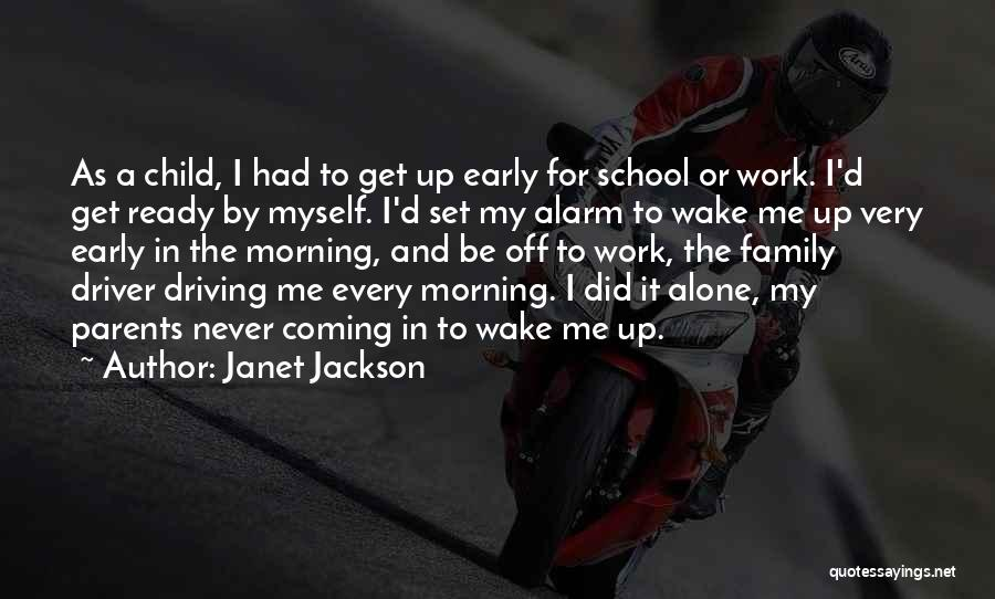School Ready Quotes By Janet Jackson