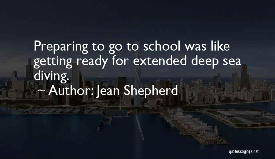 School Ready Quotes By Jean Shepherd
