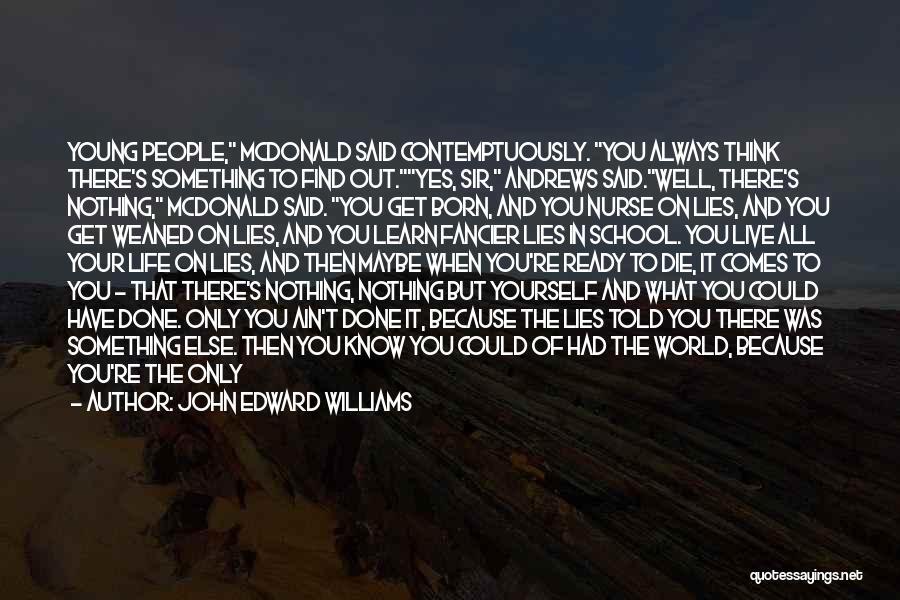 School Ready Quotes By John Edward Williams