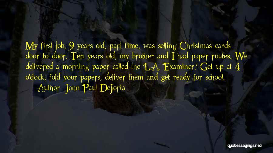 School Ready Quotes By John Paul DeJoria