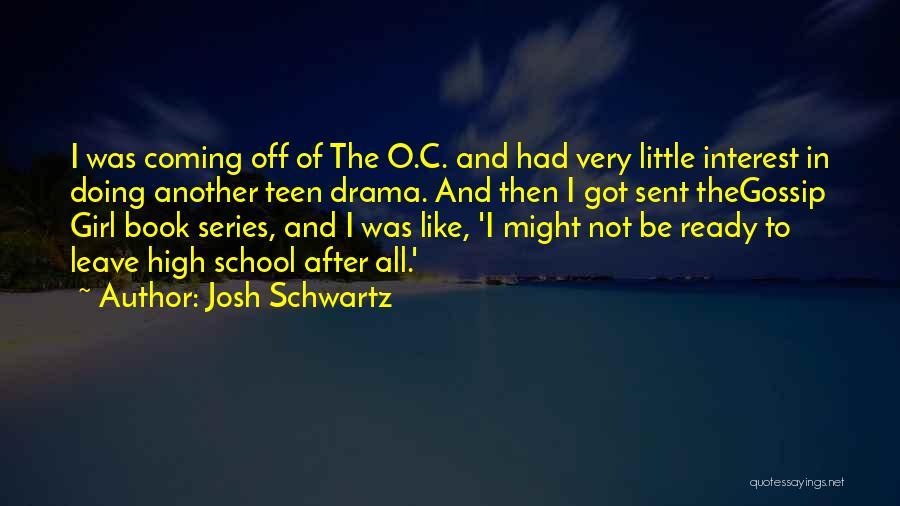 School Ready Quotes By Josh Schwartz
