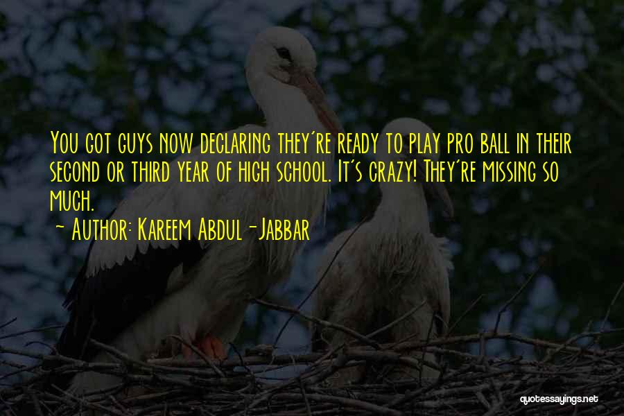 School Ready Quotes By Kareem Abdul-Jabbar