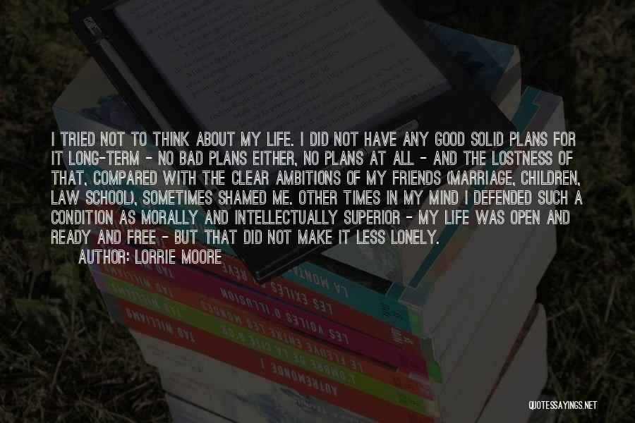 School Ready Quotes By Lorrie Moore