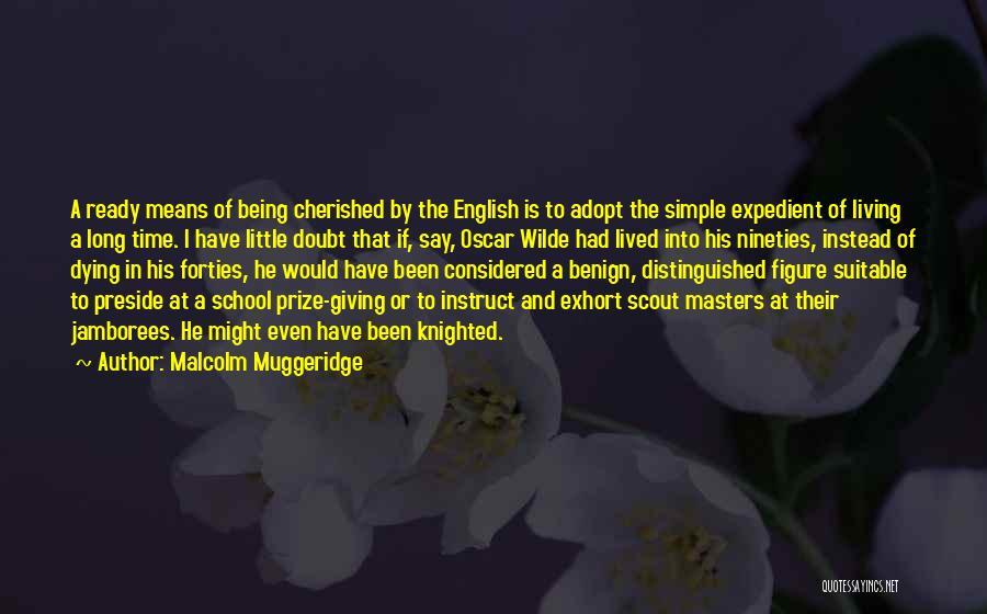 School Ready Quotes By Malcolm Muggeridge