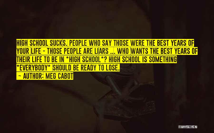 School Ready Quotes By Meg Cabot