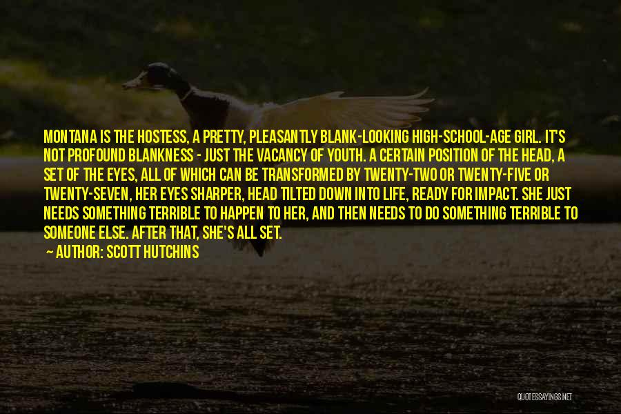 School Ready Quotes By Scott Hutchins