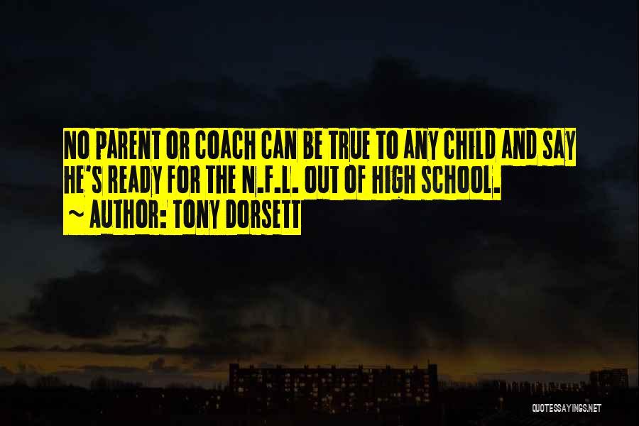 School Ready Quotes By Tony Dorsett