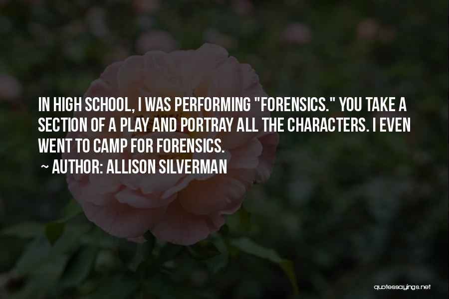 School Section Quotes By Allison Silverman