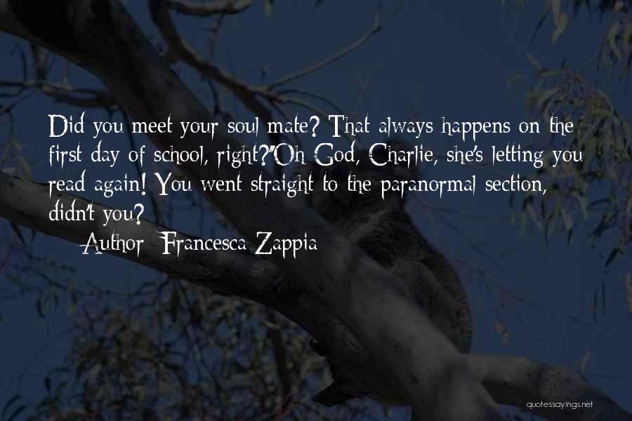 School Section Quotes By Francesca Zappia