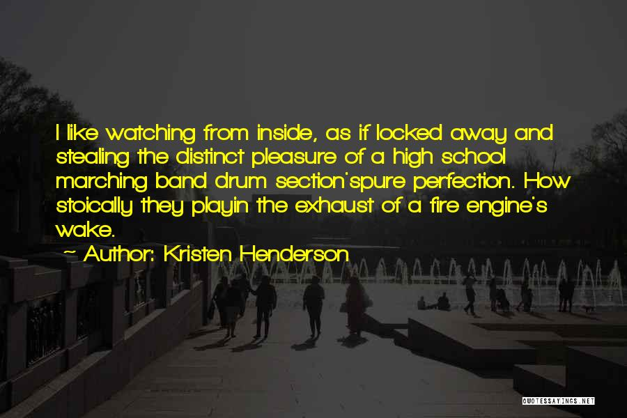 School Section Quotes By Kristen Henderson