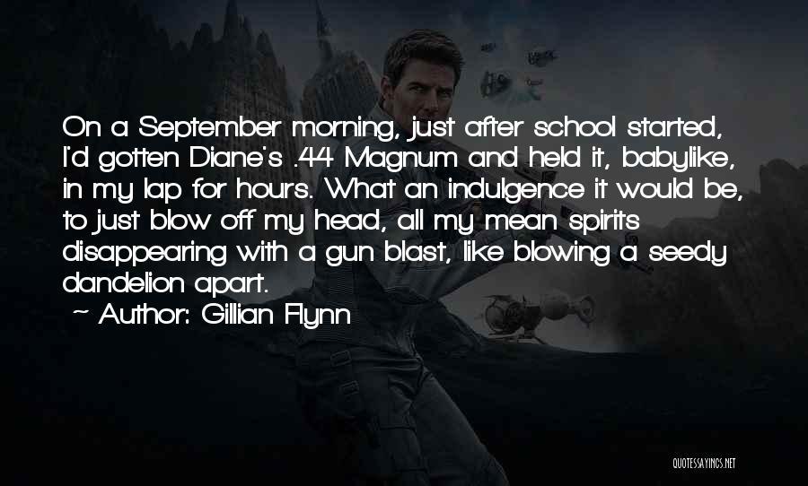 School Spirits Quotes By Gillian Flynn