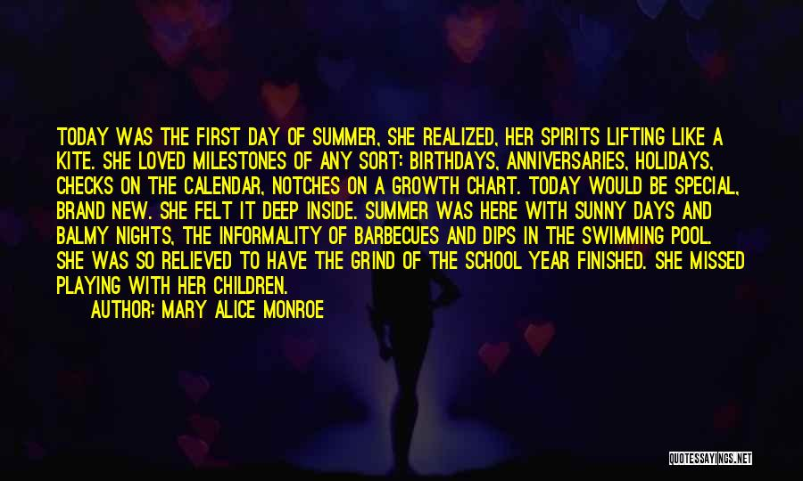 School Spirits Quotes By Mary Alice Monroe