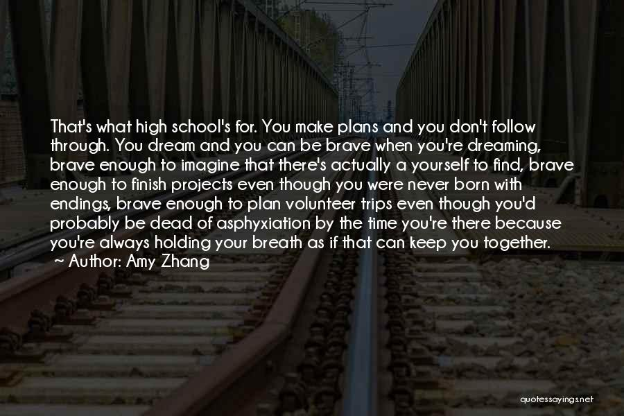 School Trips Quotes By Amy Zhang