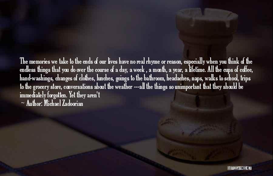 School Trips Quotes By Michael Zadoorian
