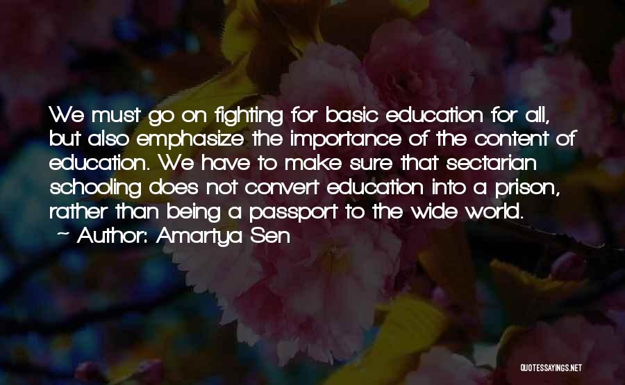 Schooling The World Quotes By Amartya Sen