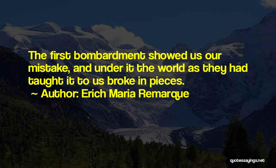 Schooling The World Quotes By Erich Maria Remarque