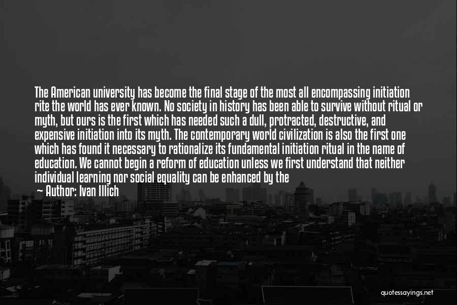 Schooling The World Quotes By Ivan Illich