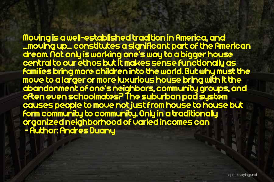 Schoolmates Quotes By Andres Duany