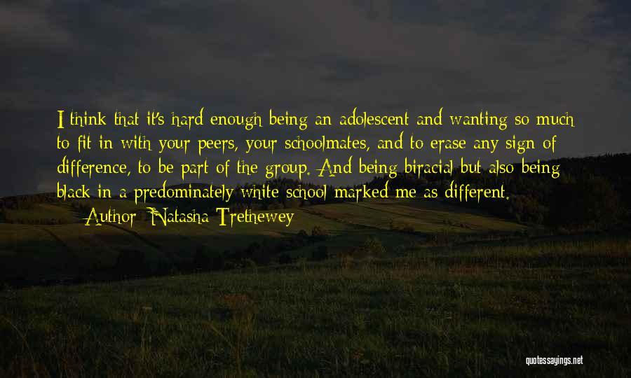 Schoolmates Quotes By Natasha Trethewey