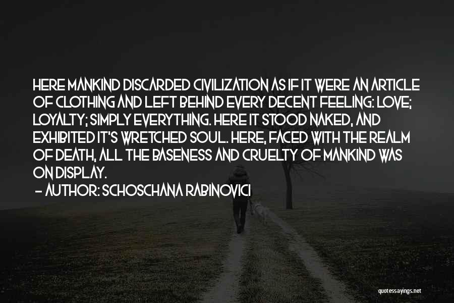 Schoschana Rabinovici Quotes 2161537