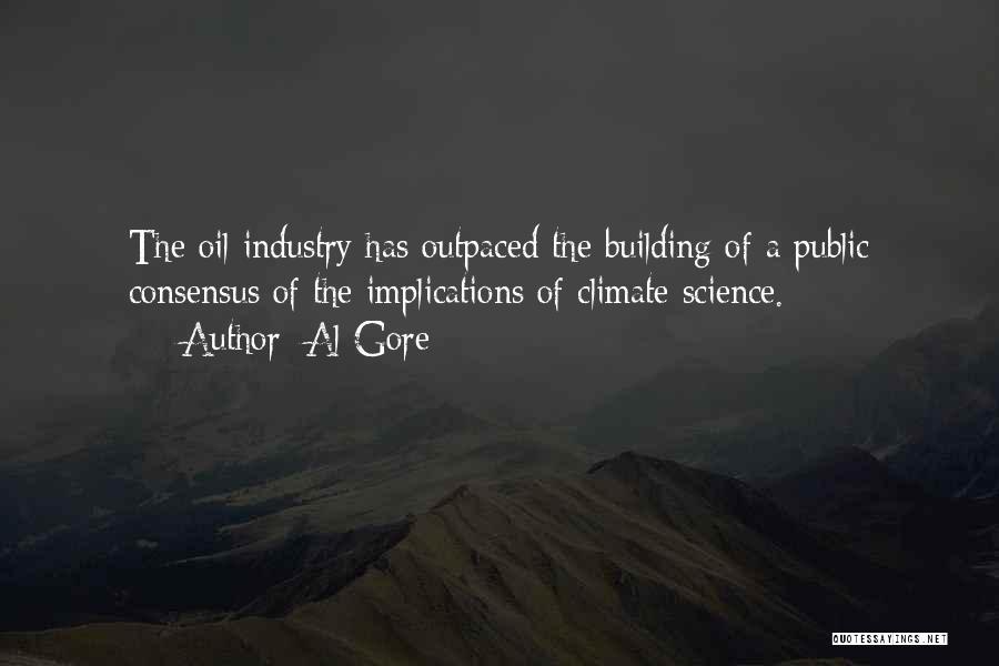 Science Consensus Quotes By Al Gore