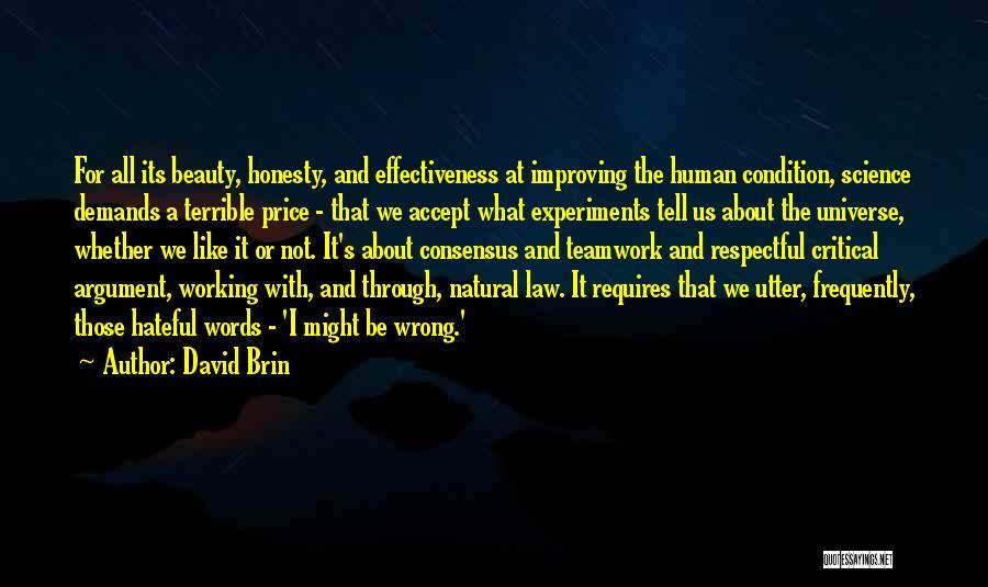 Science Consensus Quotes By David Brin