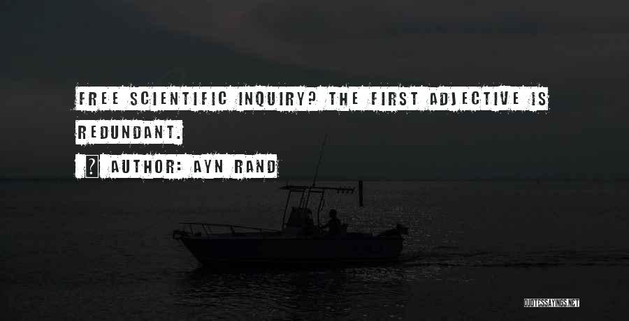 Scientific Inquiry Quotes By Ayn Rand