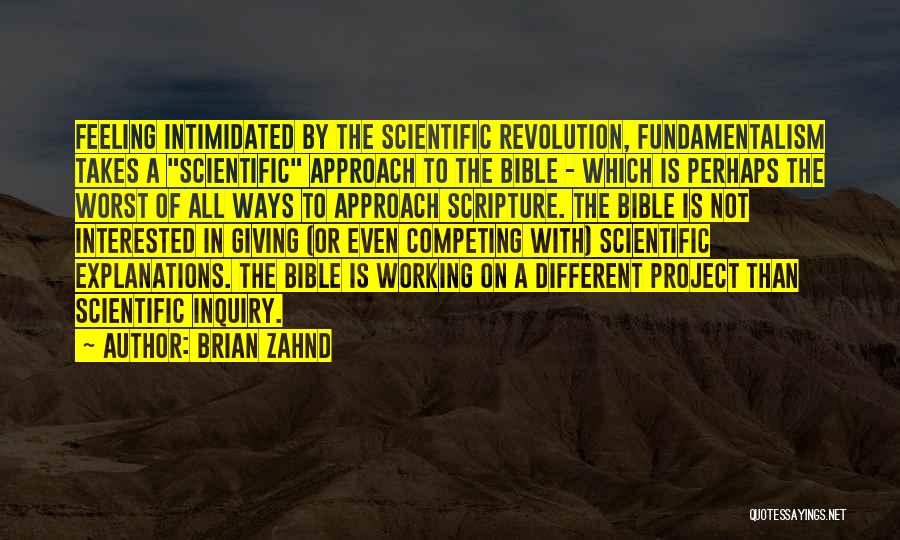 Scientific Inquiry Quotes By Brian Zahnd