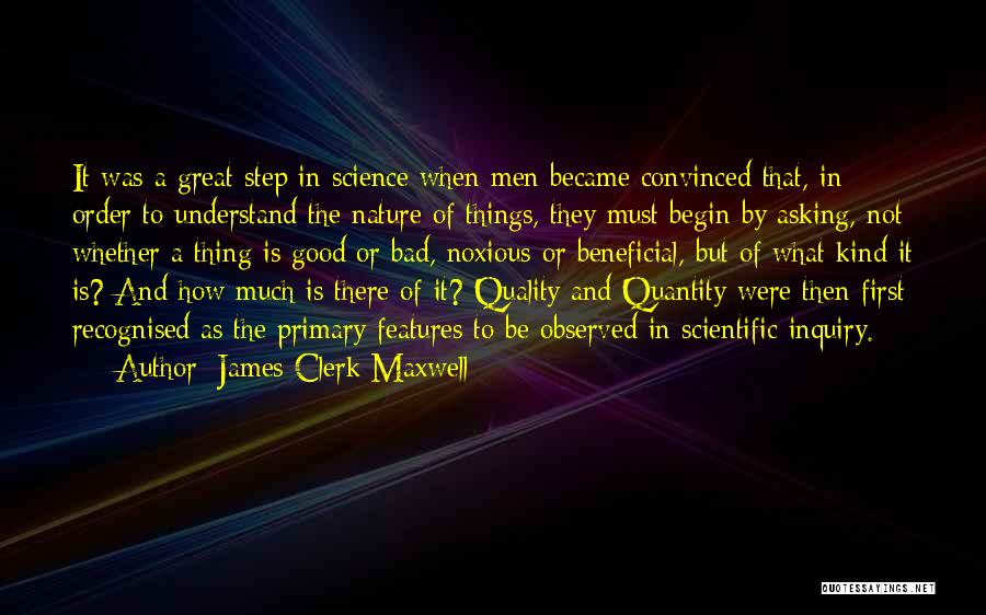 Scientific Inquiry Quotes By James Clerk Maxwell