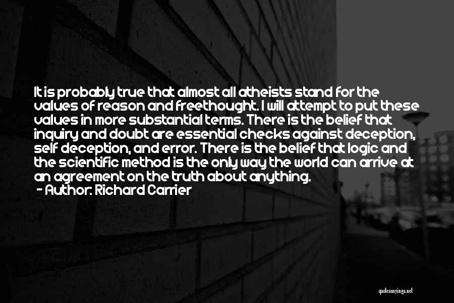 Scientific Inquiry Quotes By Richard Carrier
