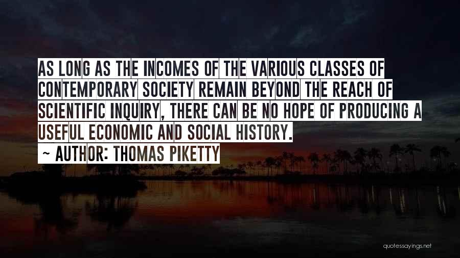 Scientific Inquiry Quotes By Thomas Piketty