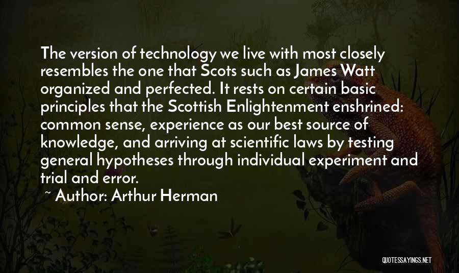 Scientific Knowledge Quotes By Arthur Herman