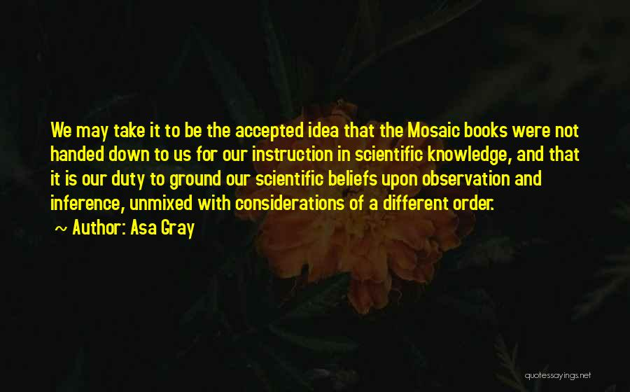 Scientific Knowledge Quotes By Asa Gray