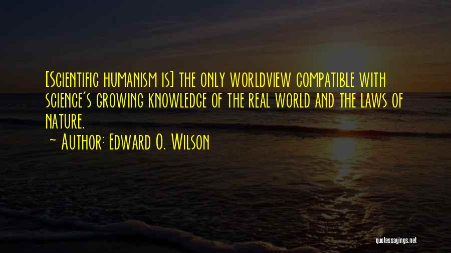 Scientific Knowledge Quotes By Edward O. Wilson