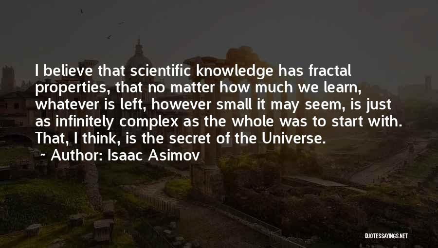 Scientific Knowledge Quotes By Isaac Asimov