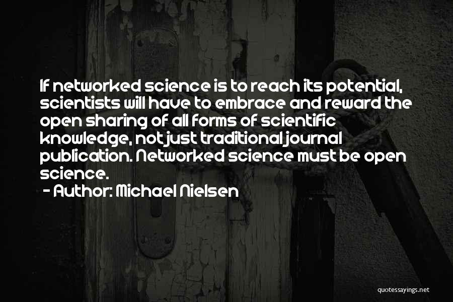 Scientific Knowledge Quotes By Michael Nielsen