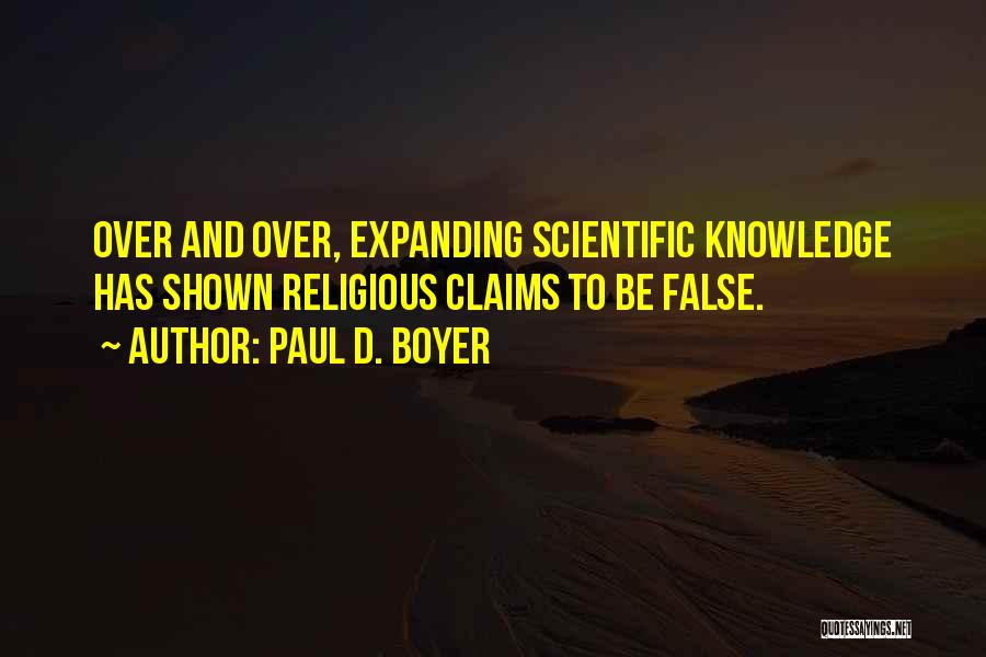 Scientific Knowledge Quotes By Paul D. Boyer