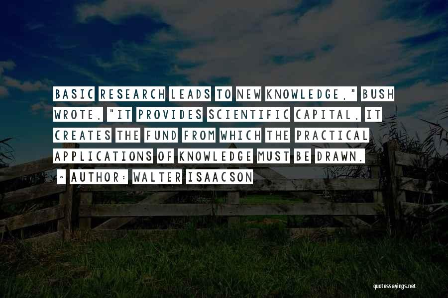 Scientific Knowledge Quotes By Walter Isaacson