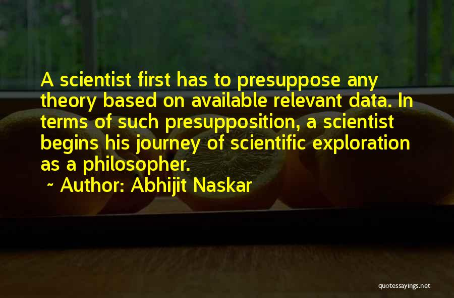 Scientific Theory Quotes By Abhijit Naskar