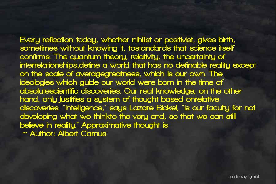 Scientific Theory Quotes By Albert Camus