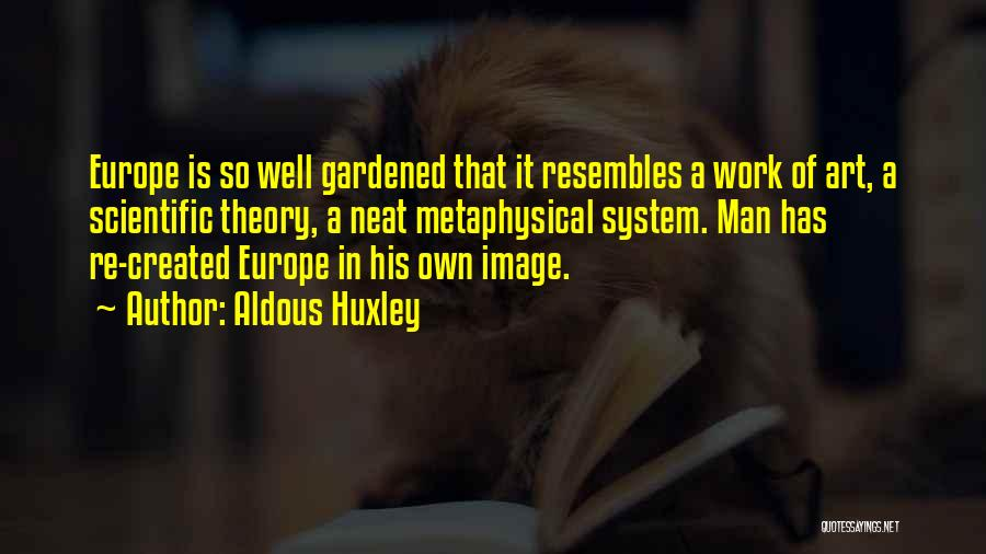 Scientific Theory Quotes By Aldous Huxley