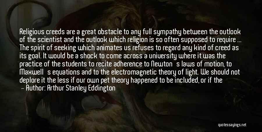 Scientific Theory Quotes By Arthur Stanley Eddington