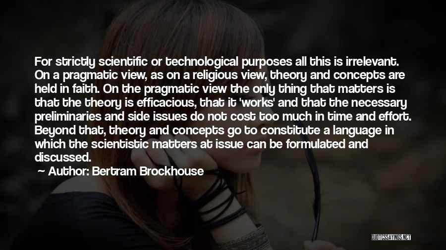 Scientific Theory Quotes By Bertram Brockhouse