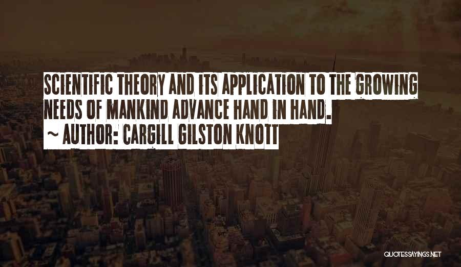 Scientific Theory Quotes By Cargill Gilston Knott