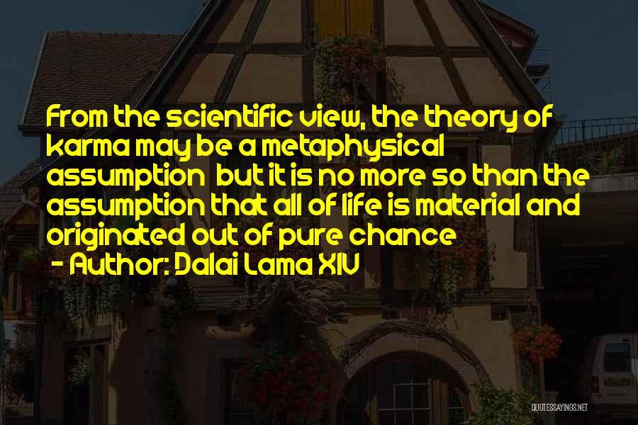 Scientific Theory Quotes By Dalai Lama XIV